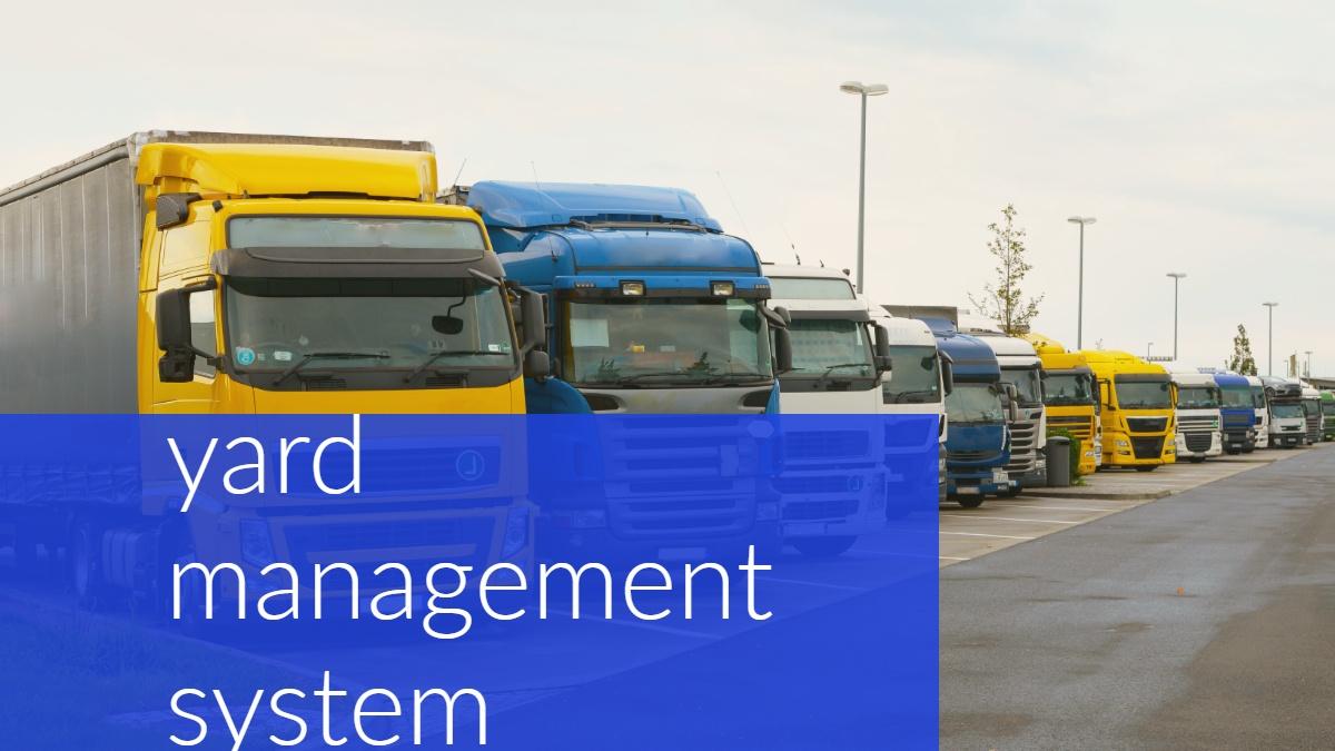 yard management system
